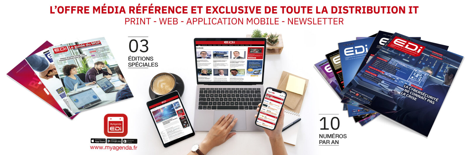 Magazine EDI : l'offre media de référence - print - web - application mobile - newsletter